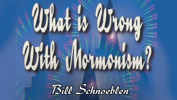 What is Wrong With Mormonism?