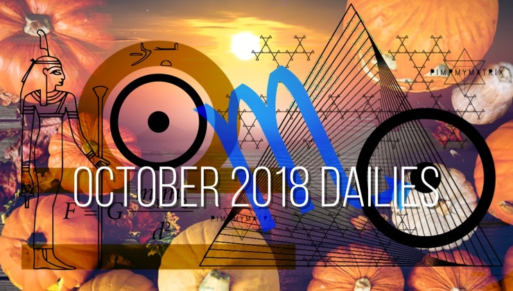 October 2018 Daily Quantum Astrology and Starseed DNA Translation