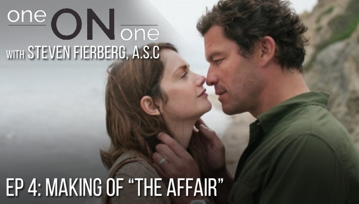 "One on One with Steven Fierberg, ASC - Ep 4: Making of ""The Affair"""