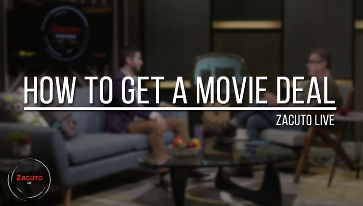 How to Get a Movie Deal | Zacuto Live