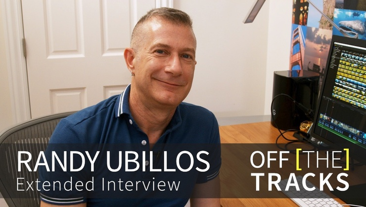 Off the Tracks - Randy Ubillos [Extended Interview]