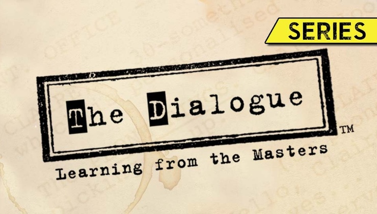 The Dialogue Series