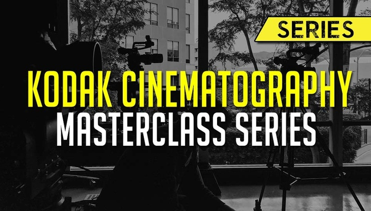Kodak Cinematography Masterclass Series