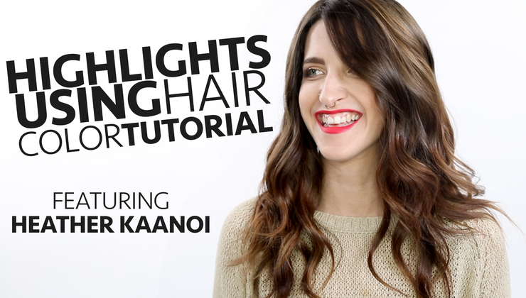 Highlight Tutorial Using Hair Color