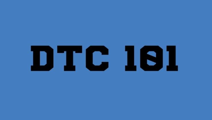 DTC 101
