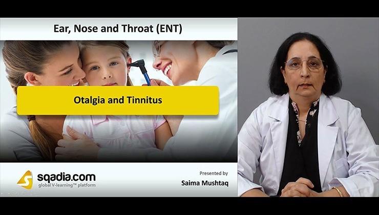 Otalgia and Tinnitus