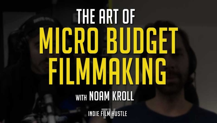 IFHTV Video Podcast - The Art of the Micro-Budget Film with Noam Kroll