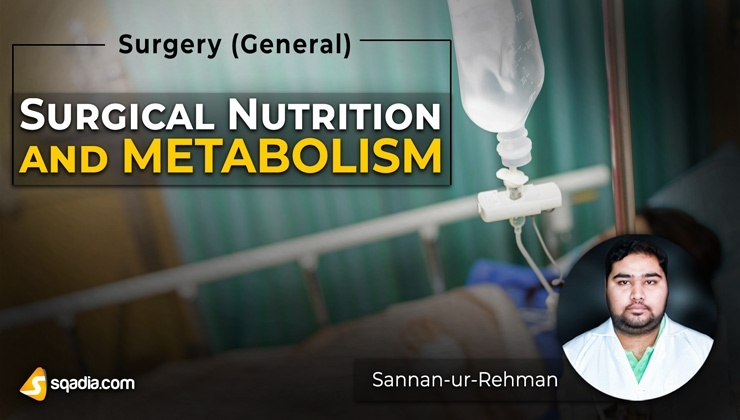 Surgical Nutrition and Metabolism