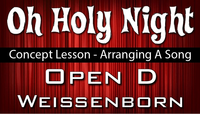 Oh Holy Night - Open D - Concept Lesson
