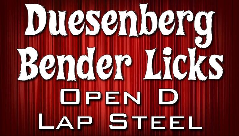 Duesenberg Bender Licks - For Lap Steel in Open D