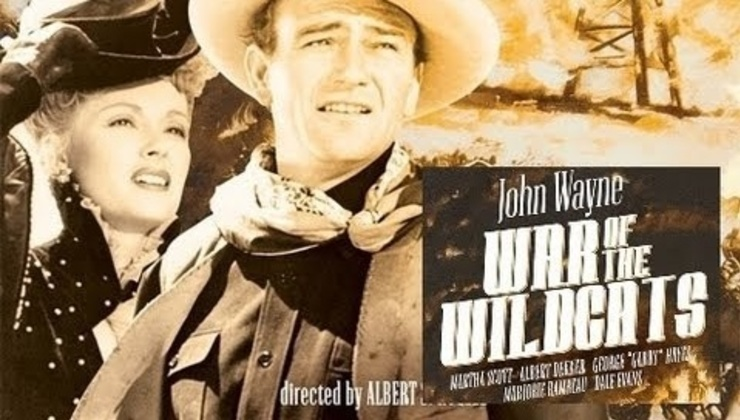 War of the Wildcats - John Wayne