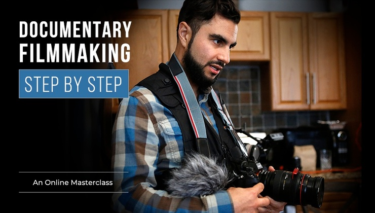 Documentary Filmmaking Step by Step Course