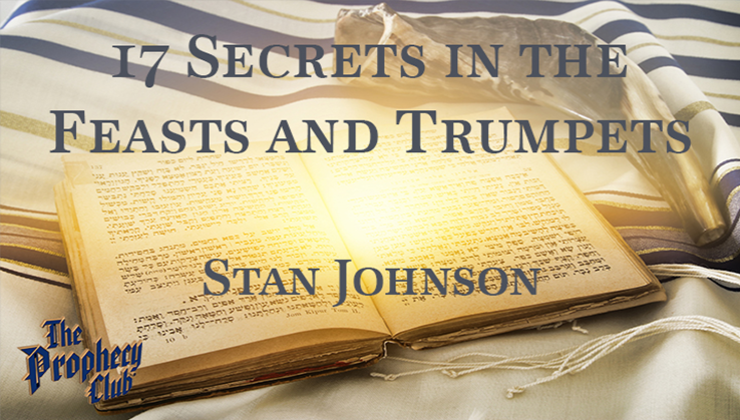 17 Secrets in the Feasts and Trumpets