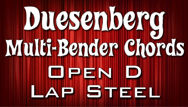 Duesenberg Lap Steel - Open D - Intro to the Multibender
