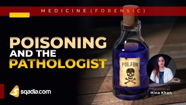 Poisoning and the Pathologist