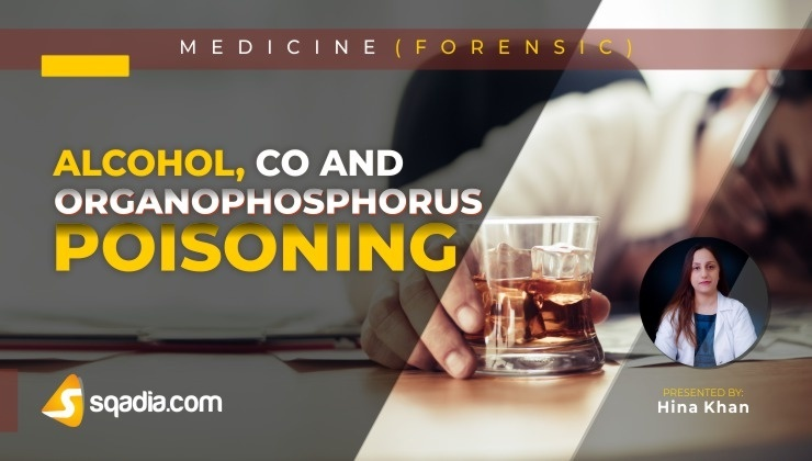 Alcohol, CO and Organophosphorus Poisoning