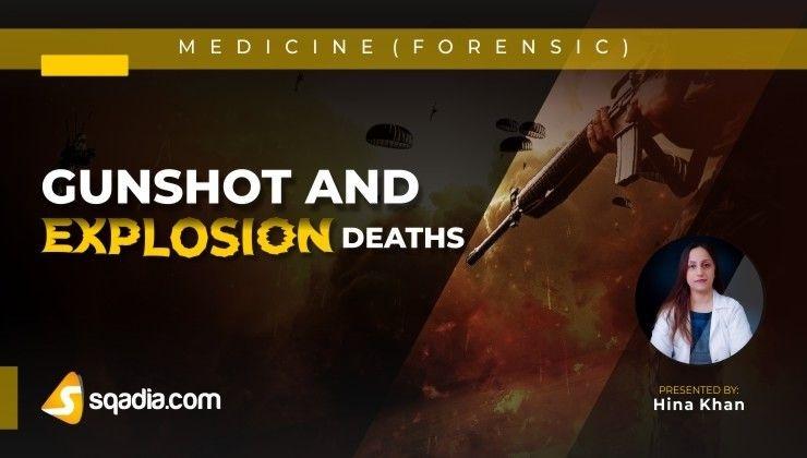 Gunshot and Explosion Deaths
