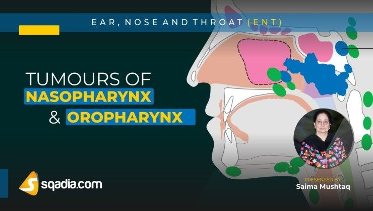Tumours of Nasopharynx and Oropharynx