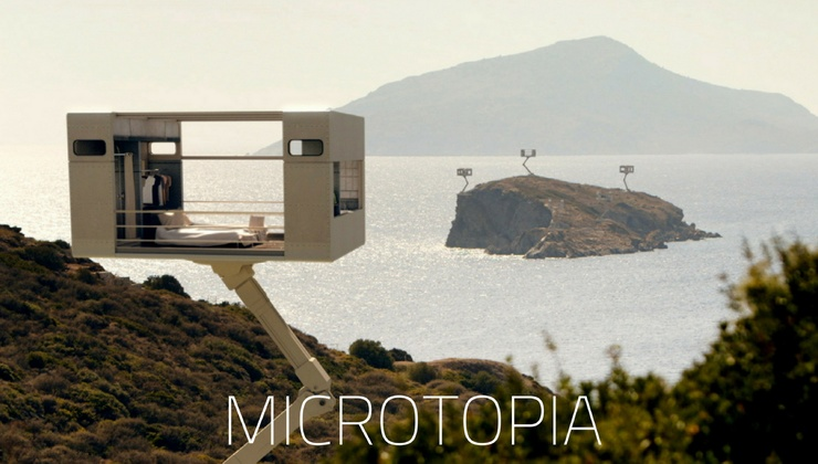 Microtopia: Micro Dwellings, Downsizing and Living off the Grid