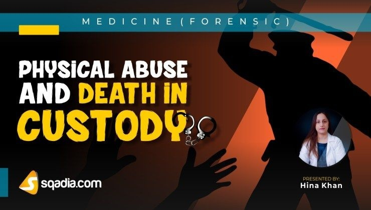 Physical Abuse and Death in Custody