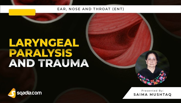 Laryngeal Paralysis and Trauma