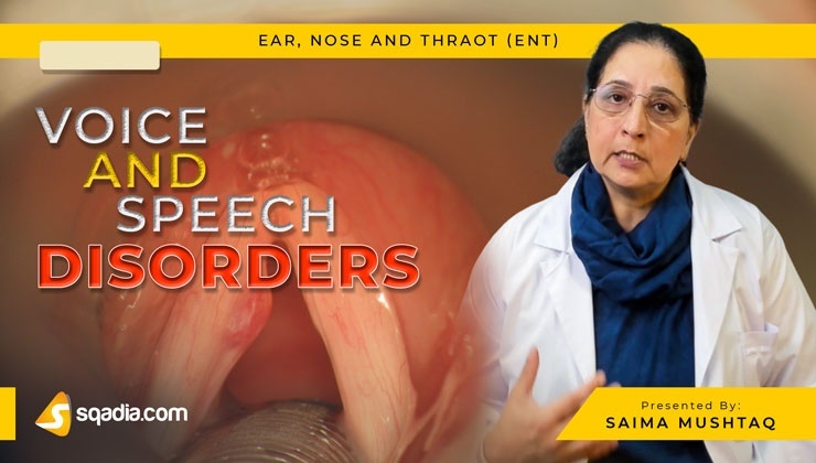 Voice and Speech Disorders