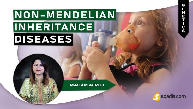 Non-Mendelian Inheritance Diseases