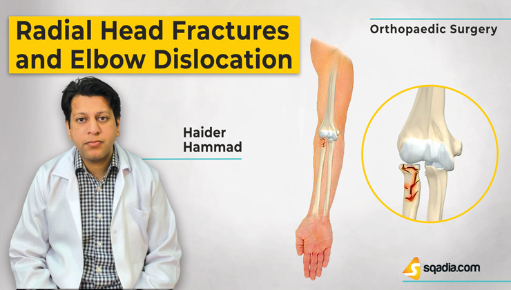 Radial Head Fractures and Elbow Dislocation