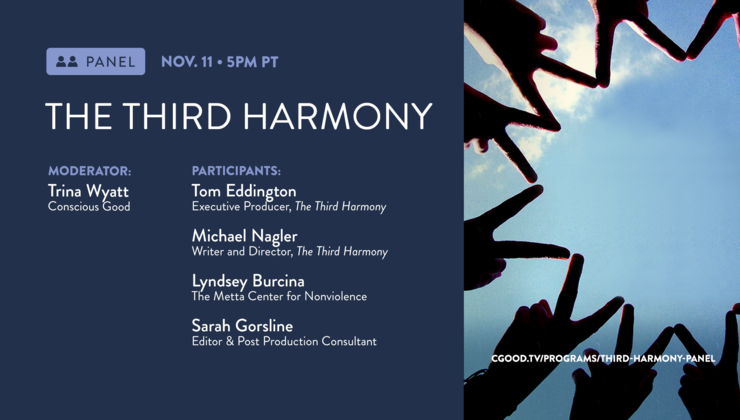 CGoodTV Live Replay:  Discussion w/ The Third Harmony filmmakers