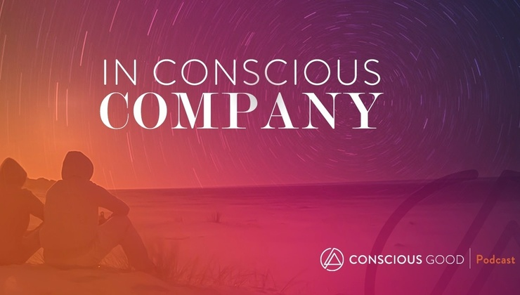 In Conscious Company – Podcast series