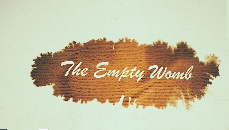 Empty Womb, The