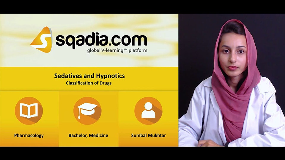 Sedatives and Hypnotics | Pharmacology MBBS Lecture | sqadia com