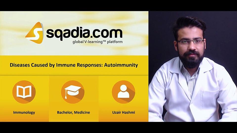 C0nqf2n4qe6bnsxyf62m 180320 s0 hashmi uzair diseses caused by immune responses autoimmunity intro