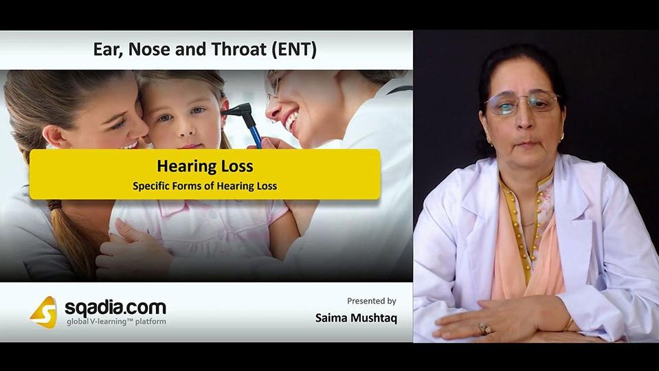 G4tcciqbmit9ik4fyrra 180813 s4 mushtaq saima specific forms of hearing loss