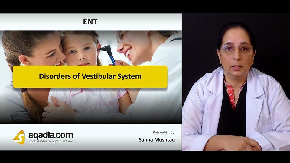 Pehrxbuqmmlxk0x4pb9v 180820 s0 mushtaq saima disorders of vestibular system intro