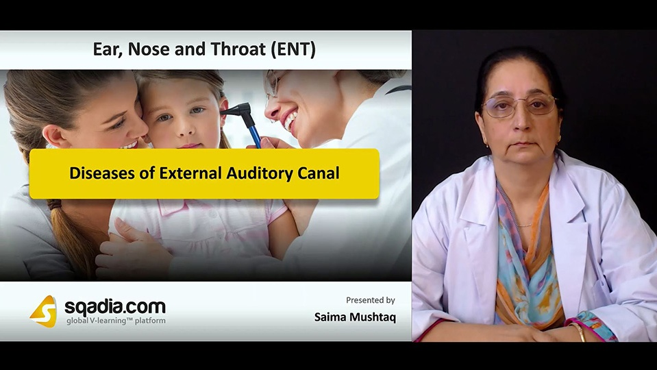 Cxqqtfdsxmpradryhp06 180903 s0 mushtaq saima diseases of external auditory canal intro