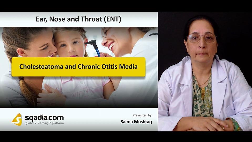 Data 2fimages 2fe5czqiwiracbjf0umv4r 180926 s0 mushtaq saima cholesteatoma and chronic otitis media intro