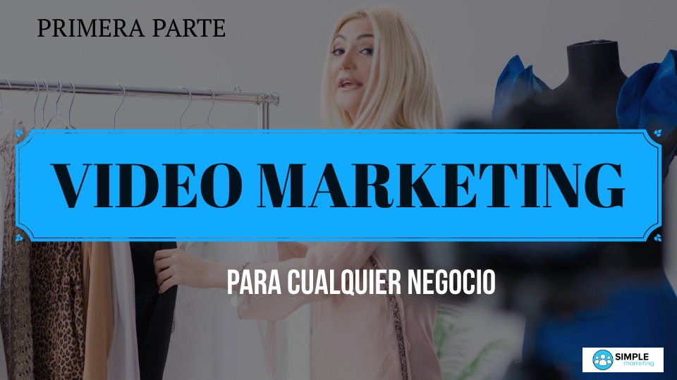 Data 2fimages 2ftpmlwdbcsxcyt4p7lbvr video 20marketing 20para 20cualquier 20negocio