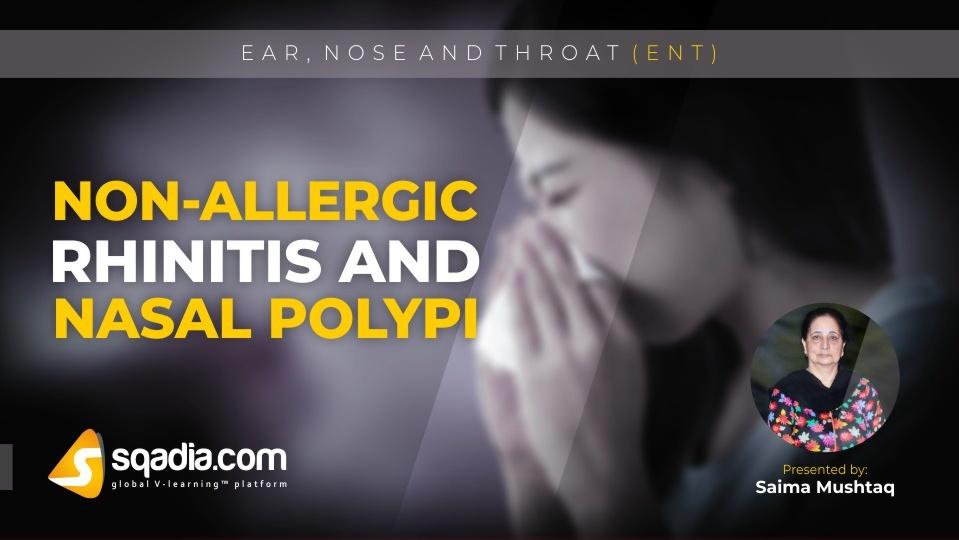 Data 2fimages 2fj3lnx7nlrlk59zam0rjl 181224 s0 mushtaq saima nonallergic rhinitis and nasal polypi intro