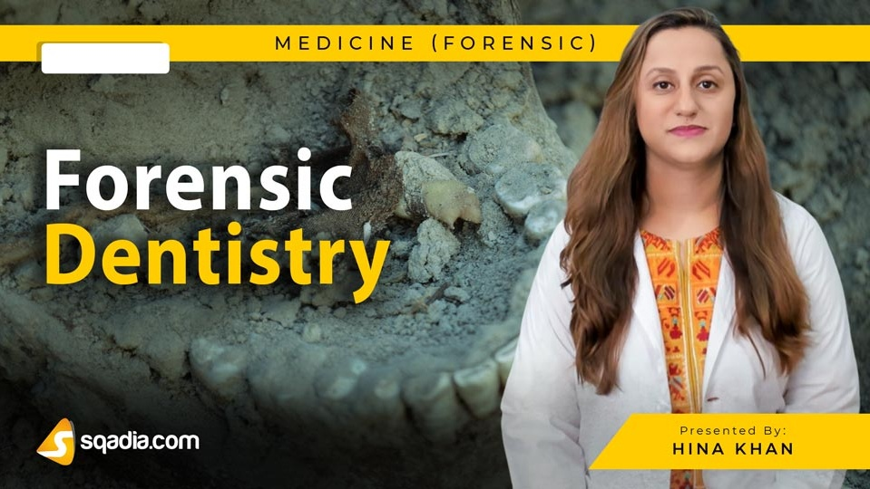 Data 2fimages 2f6njss64dr8oqywl8z9hi 190227 s0 khan hina forensic dentistry intro