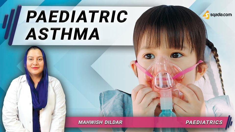 Data 2fimages 2fq7trk73rgas0fdgak19a 190401 s0 dildar mahwish paediatric asthma intro