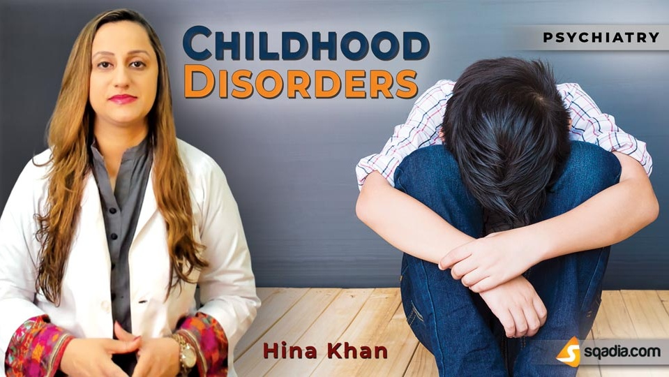 Data 2fimages 2f8urds1xmtjea3bwkkw8j 190413 s0 khan hina childhood disorders intro