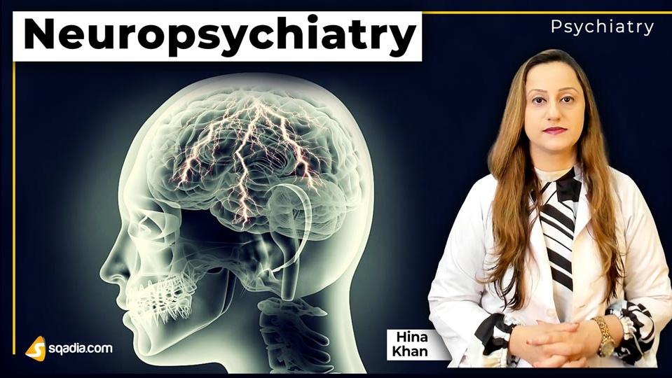 Data 2fimages 2folyxtixrrjsibws0jxaq 190504 s0 khan hina neuropsychiatry intro