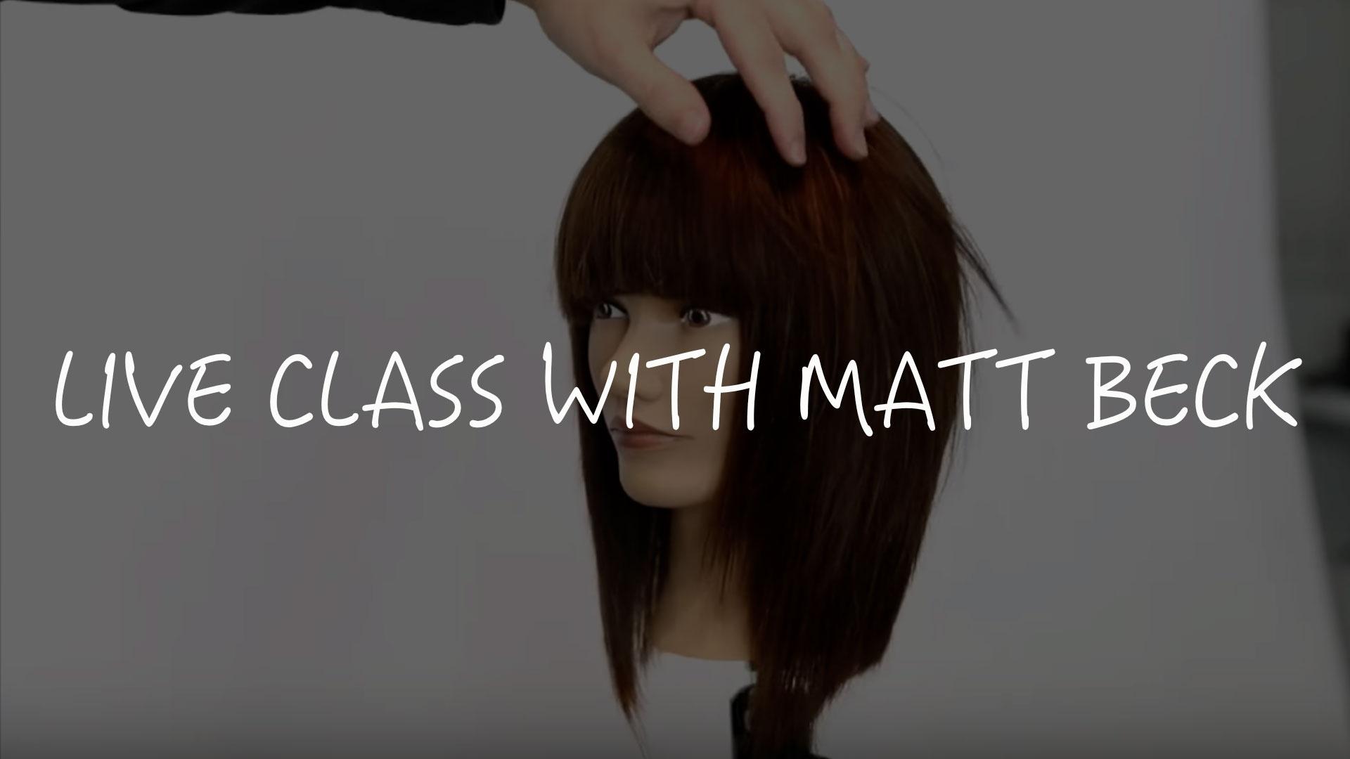 Lp6rbyfkt9azctjmcail live cutting class with matt beck