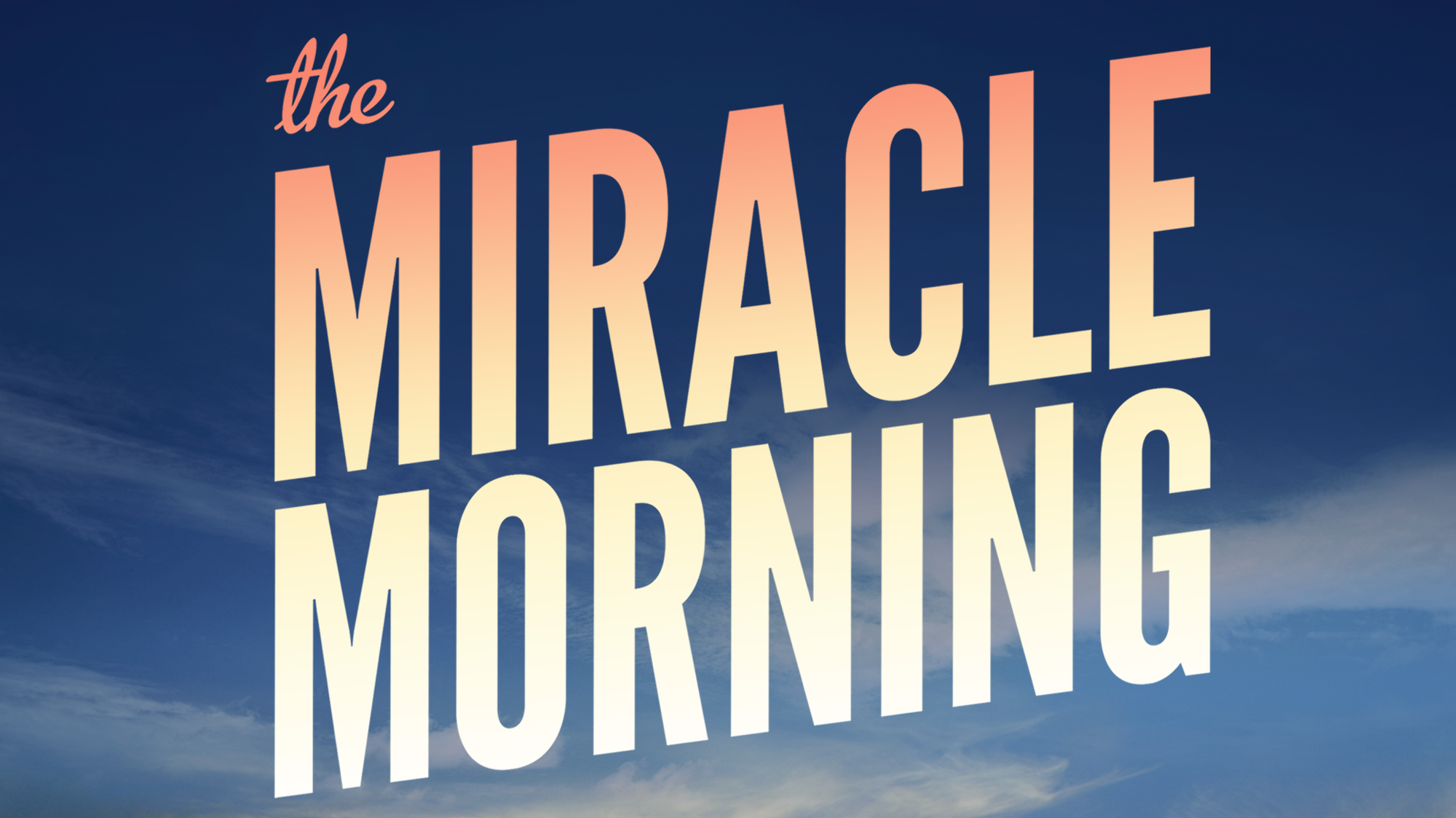 Miracle Morning, The