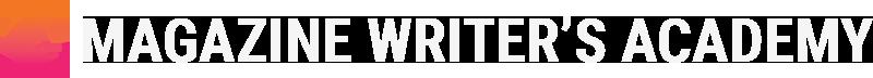 Magazine Writer's Academy