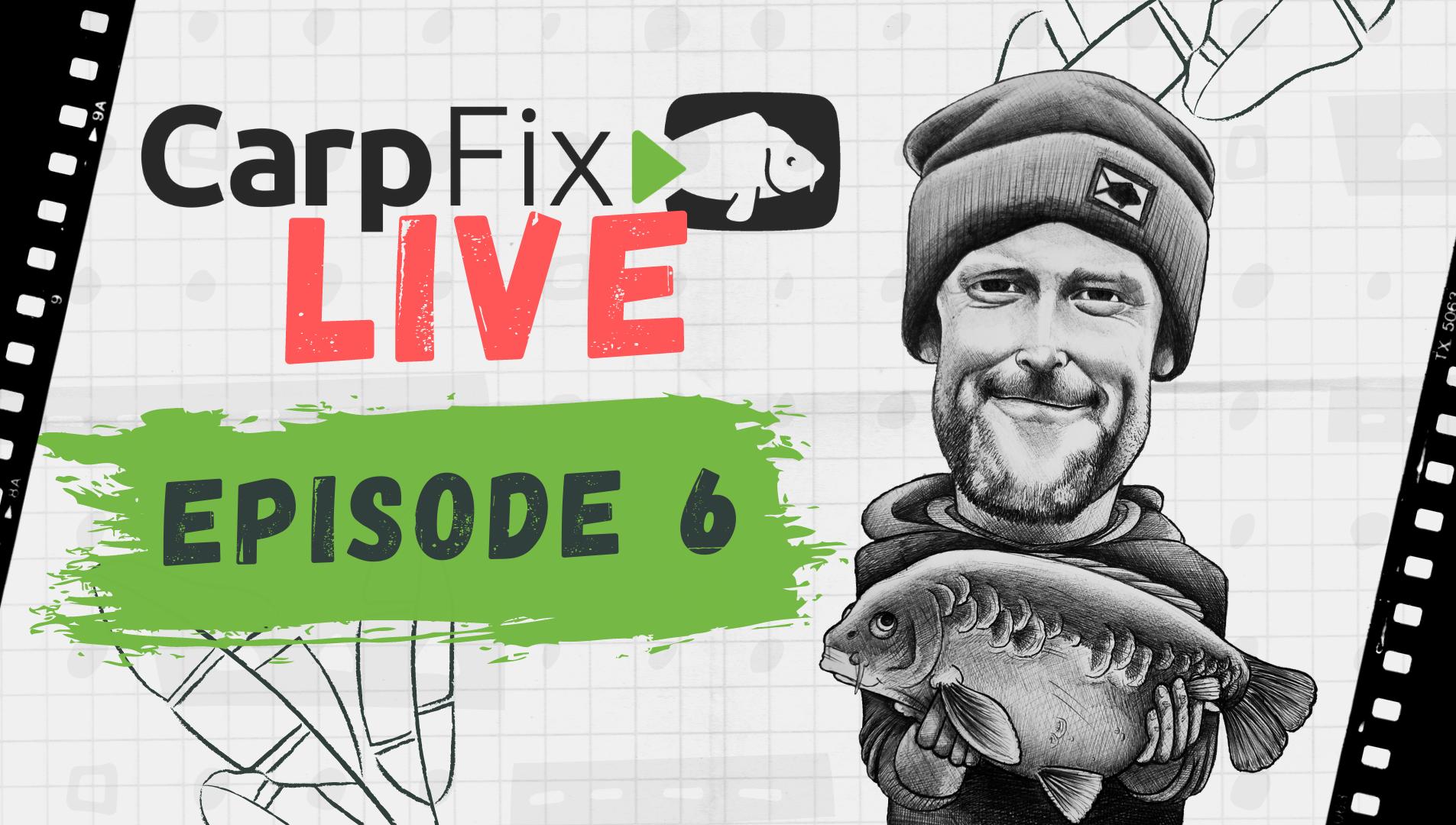 CarpFix Live | Episode Six