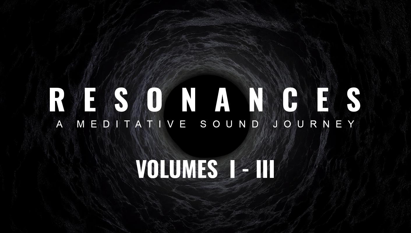 Resonances: A Meditative Sound Journey