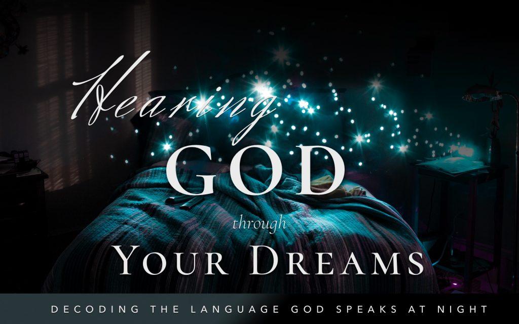 Hear God Through Your Dreams